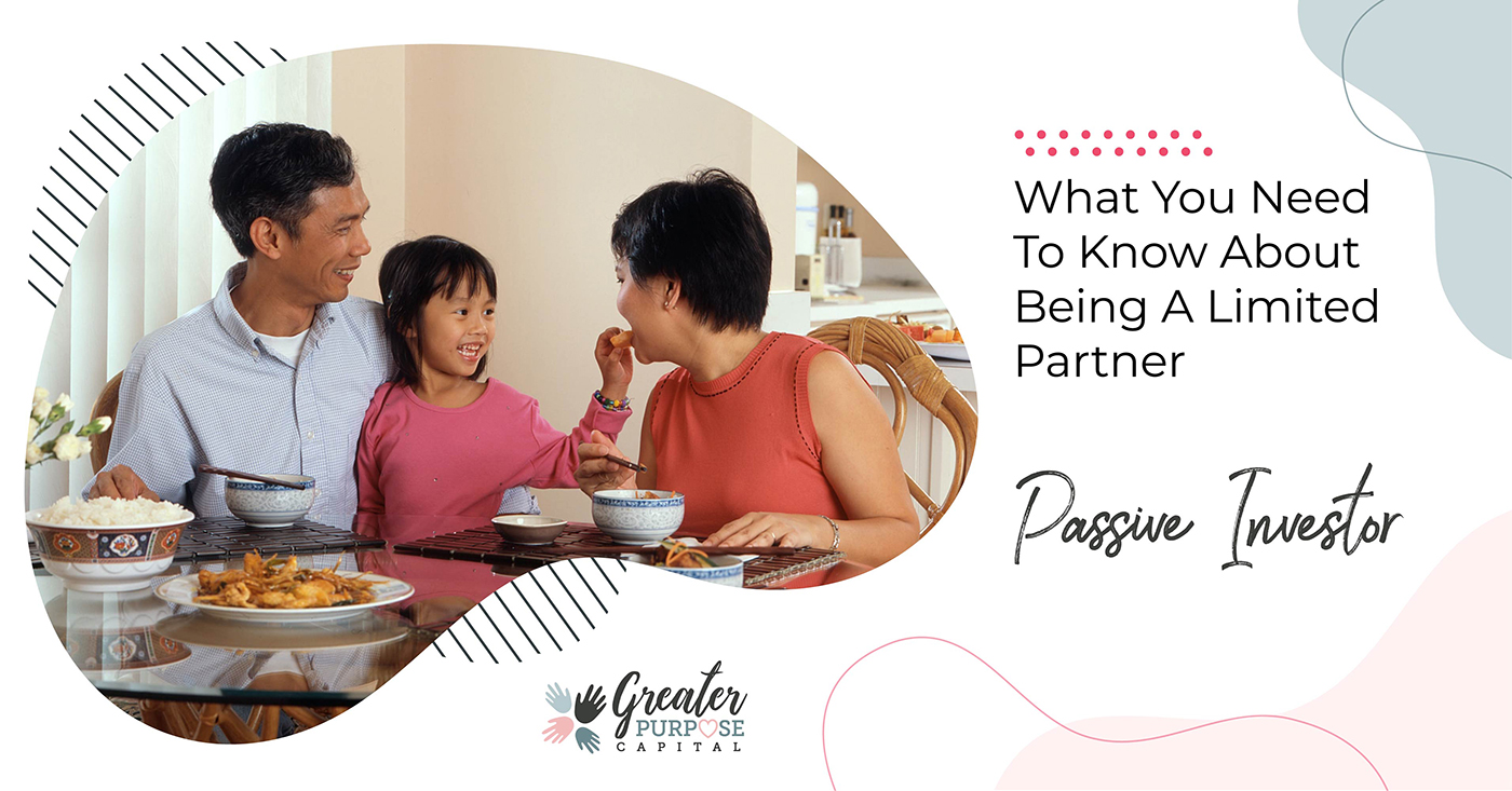 What You Need To Know About Being A Limited Partner Passive Investor